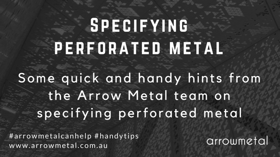 Specifying perforated metal: Handy hints