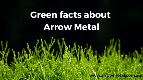 Environmental metal manufacturing: Green facts about us