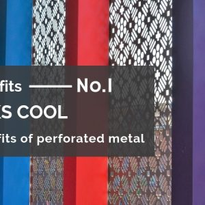 5 key perforated metal benefits