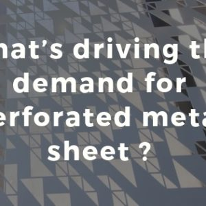 Why is perforated metal sheet so popular